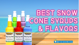 7 Best Snow Cone Syrup Reviews 2019