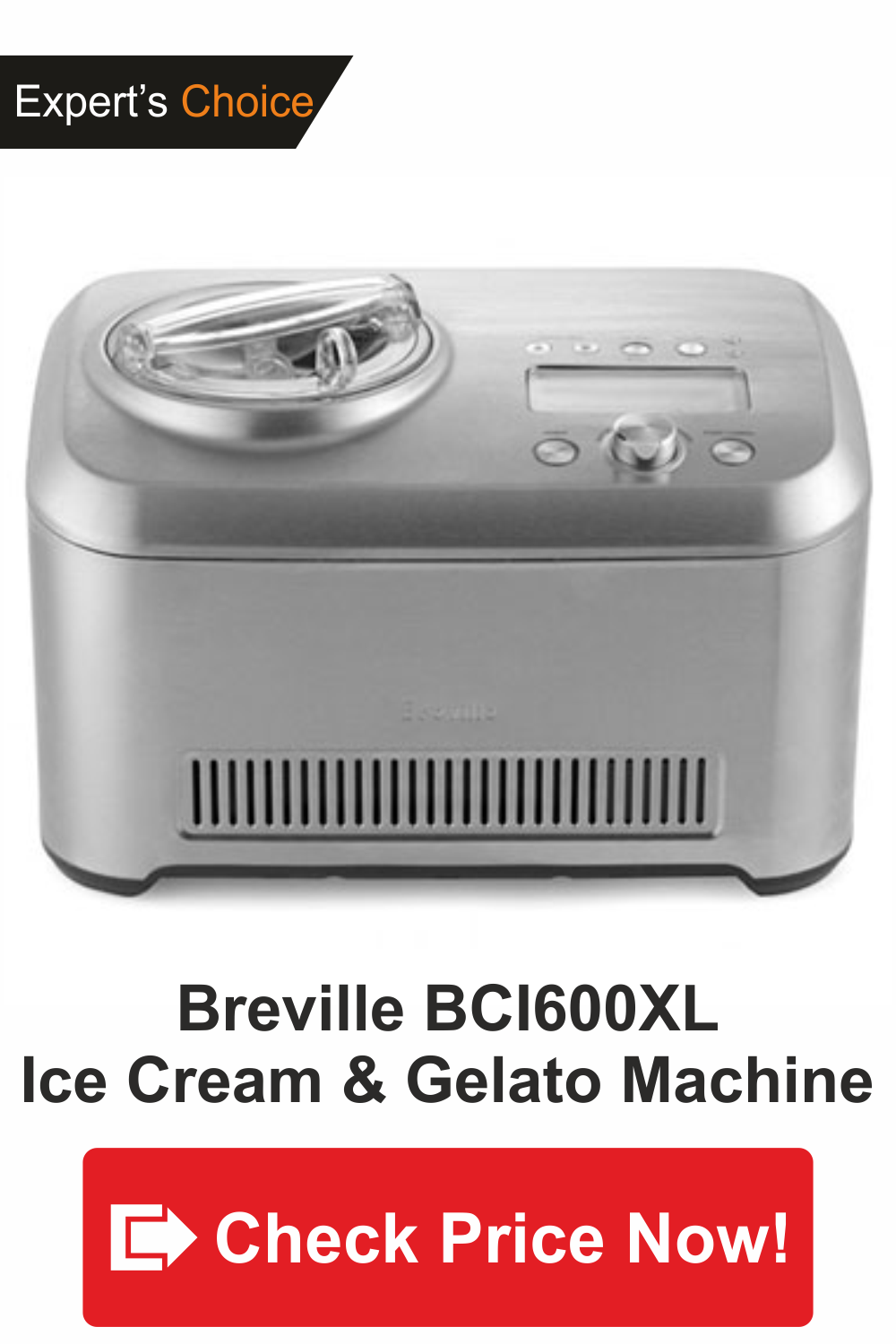 best Ice Cream & Gelato maker-Breville BCI600XL