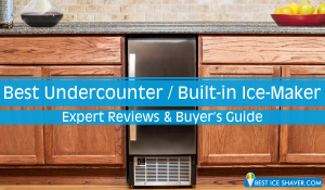 7 Best Undercounter Ice Maker Reviews 2019
